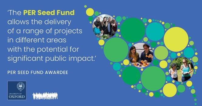 PER Seed Fund Quote - The PER Seed Fund allows the delivery of a range of projects in different areas with the potential for significant impact (per seed fund awardee)